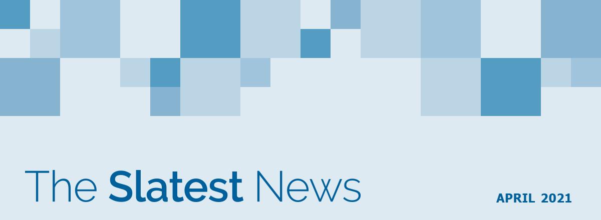 The Slatest News - April 2021