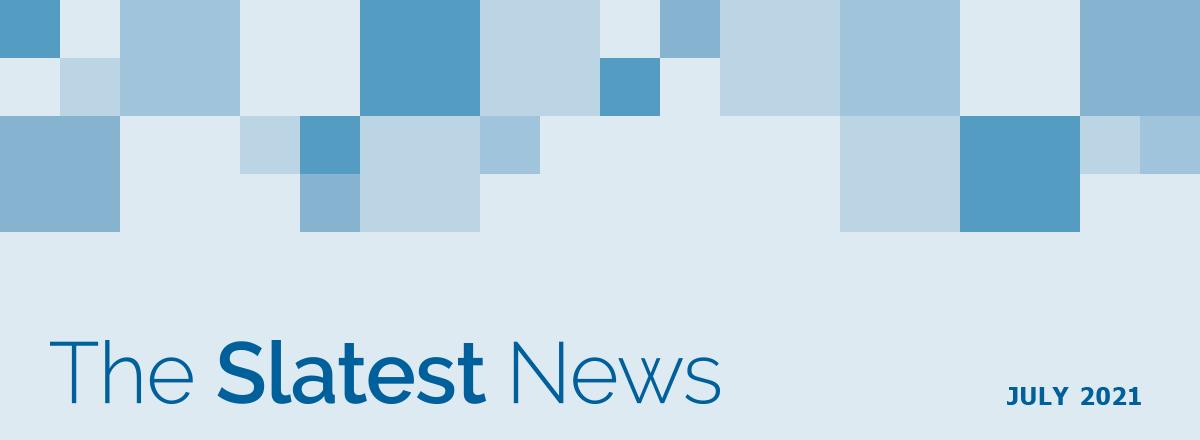 The Slatest News - July 2021